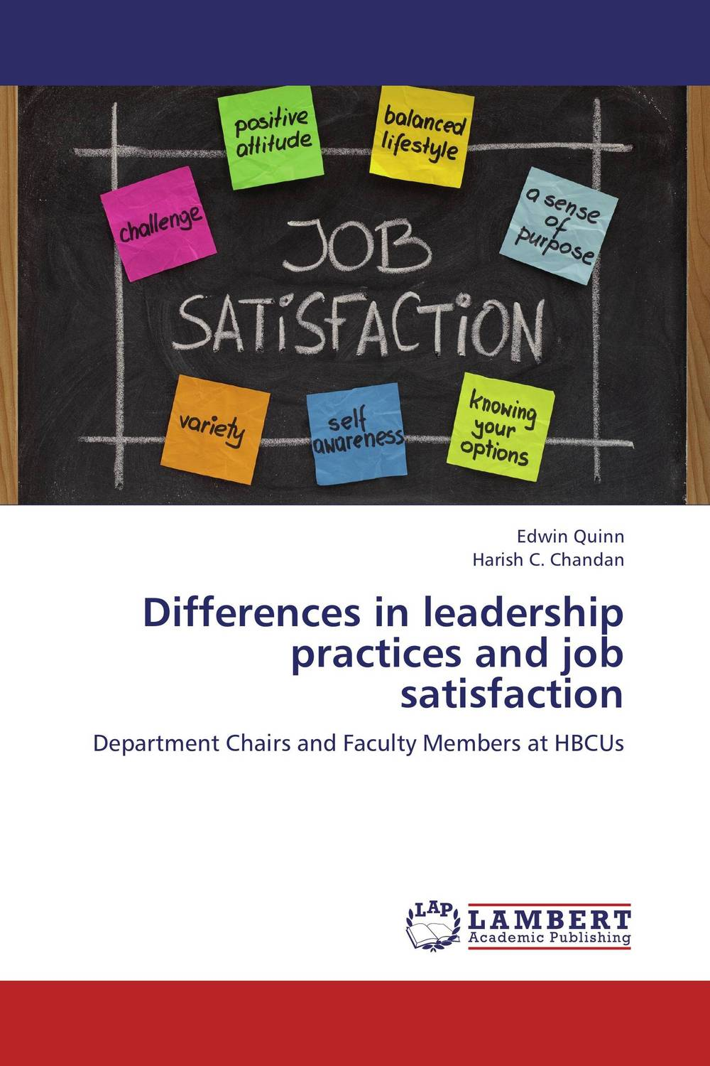 Differences in leadership practices and job satisfaction michael bunting extraordinary leadership in australia and new zealand the five practices that create great workplaces