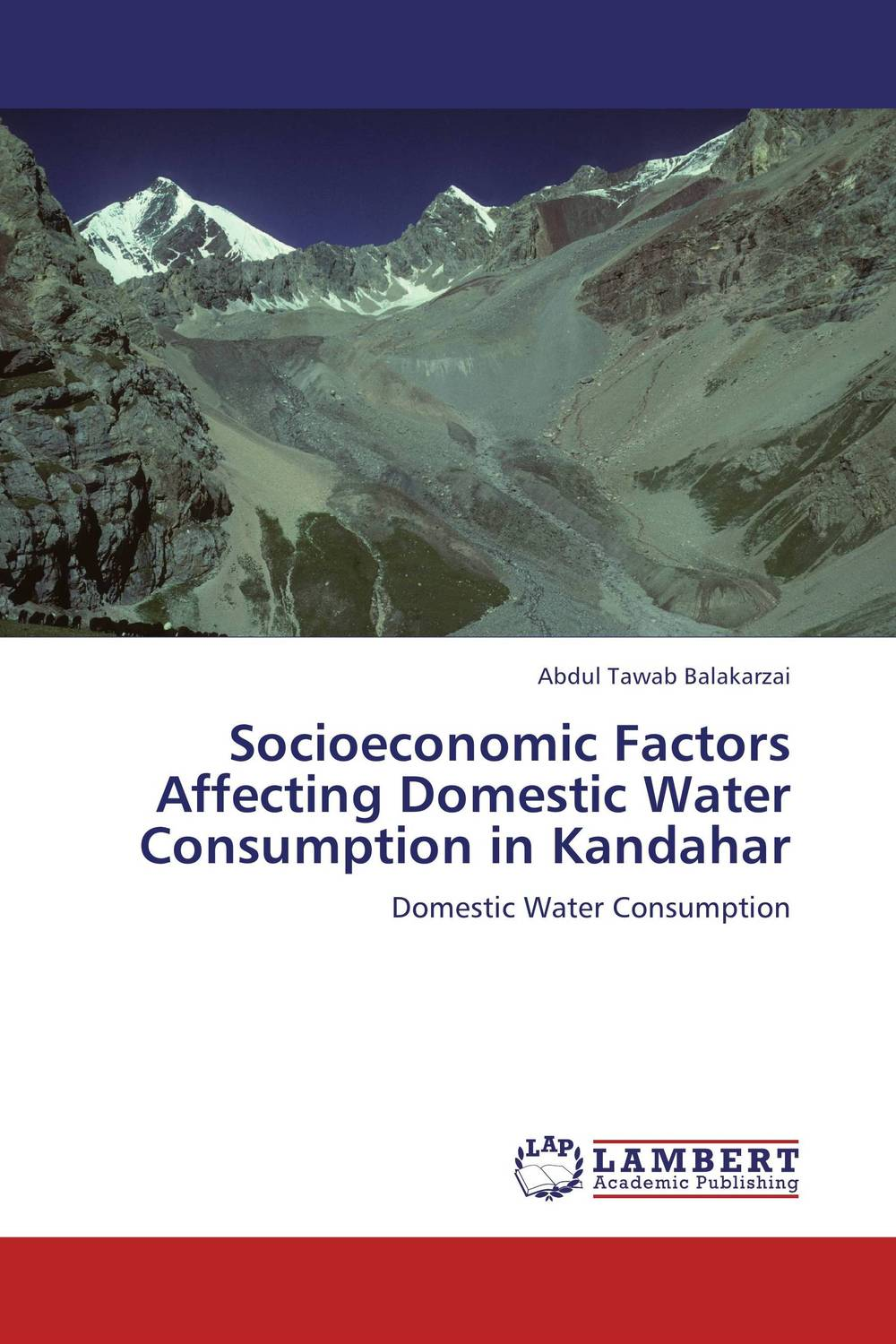Socioeconomic Factors Affecting Domestic Water Consumption in Kandahar bride of the water god v 3