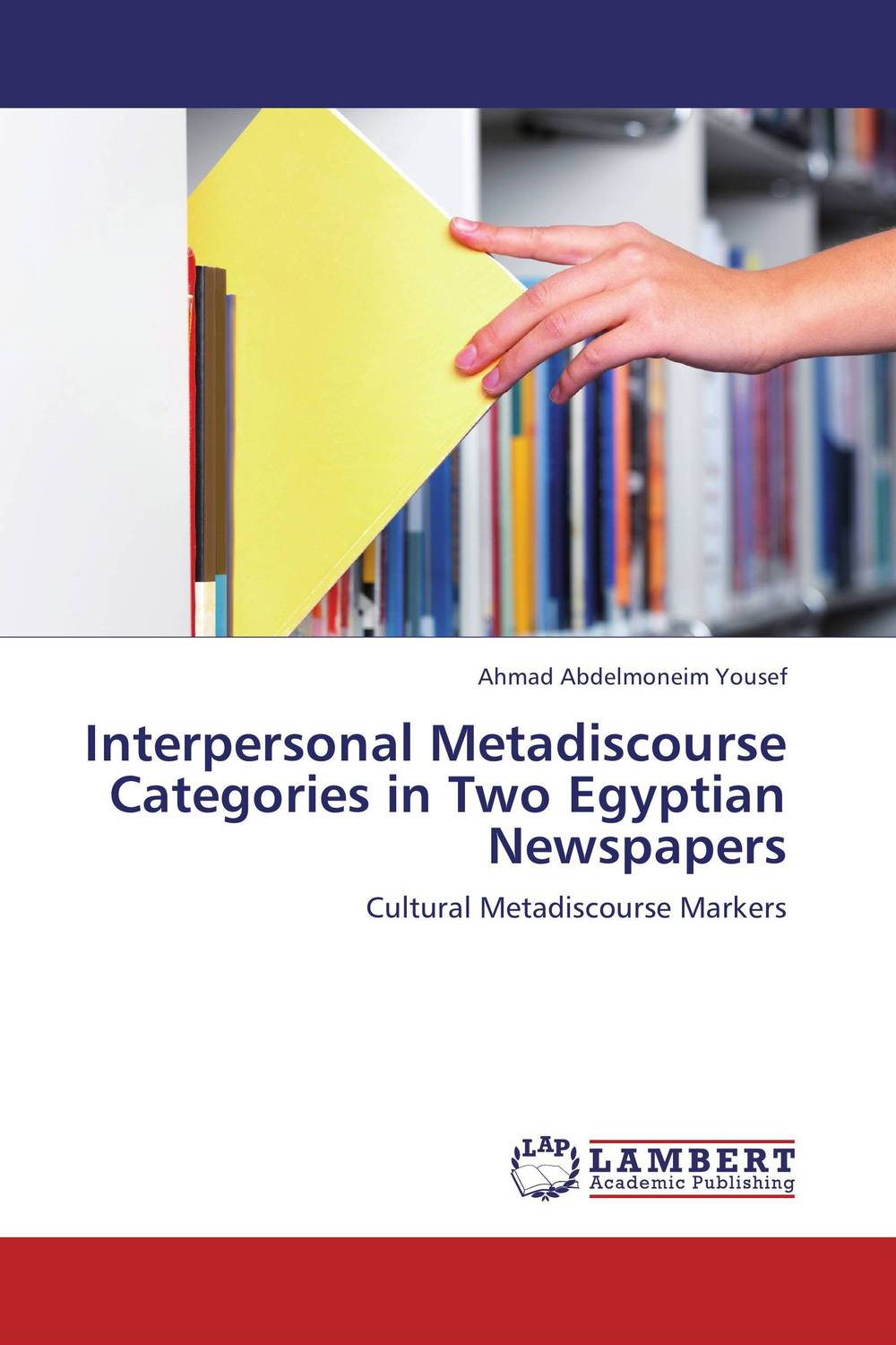 Interpersonal Metadiscourse Categories in Two Egyptian Newspapers categories