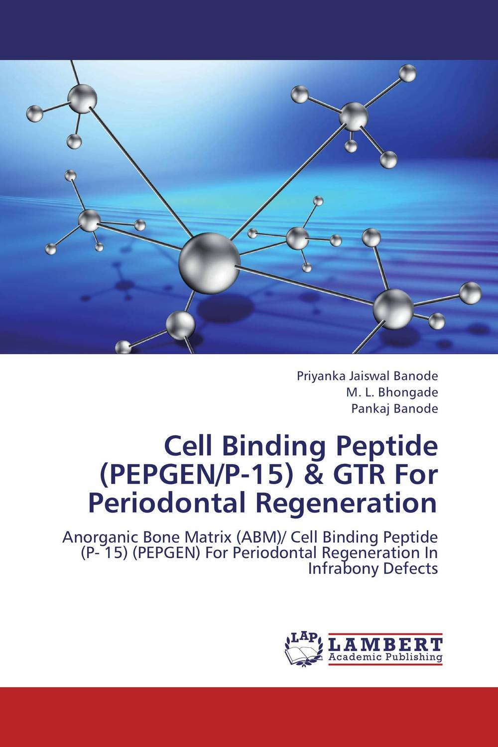 Cell Binding Peptide (PEPGEN/P-15) & GTR For Periodontal Regeneration chandni monga amarjit singh gill and paramjit kaur khinda periodontal regenerative therapy