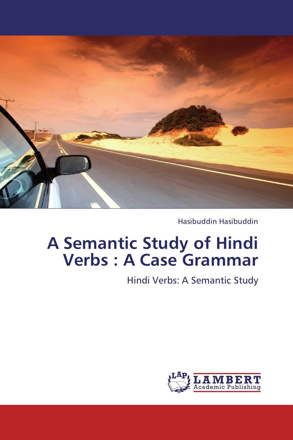 A Semantic Study of Hindi Verbs : A Case Grammar a study of the religio political thought of abdurrahman wahid