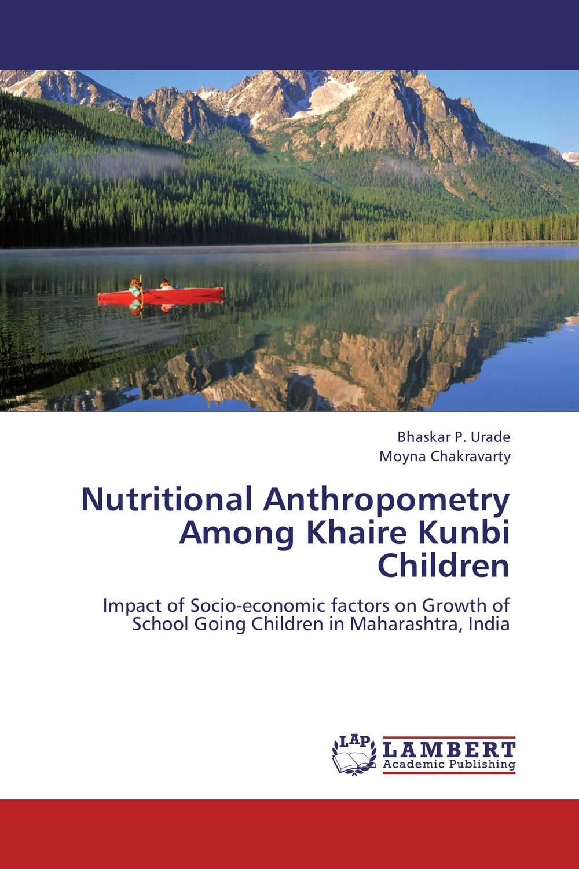 Nutritional Anthropometry Among Khaire Kunbi Children brijesh yadav and rakesh kumar soil zinc fractions and nutritional composition of seeded rice