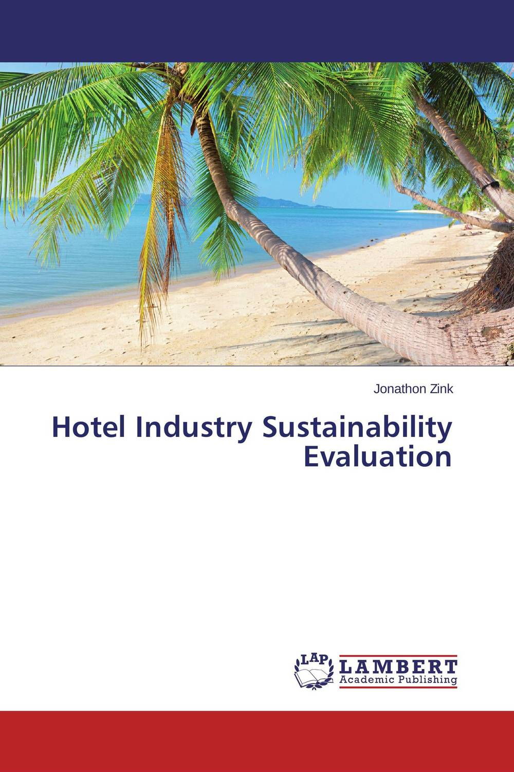 Hotel Industry Sustainability Evaluation