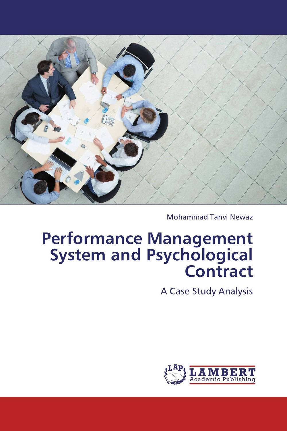Performance Management System and Psychological Contract university management in practice and performance evaluation