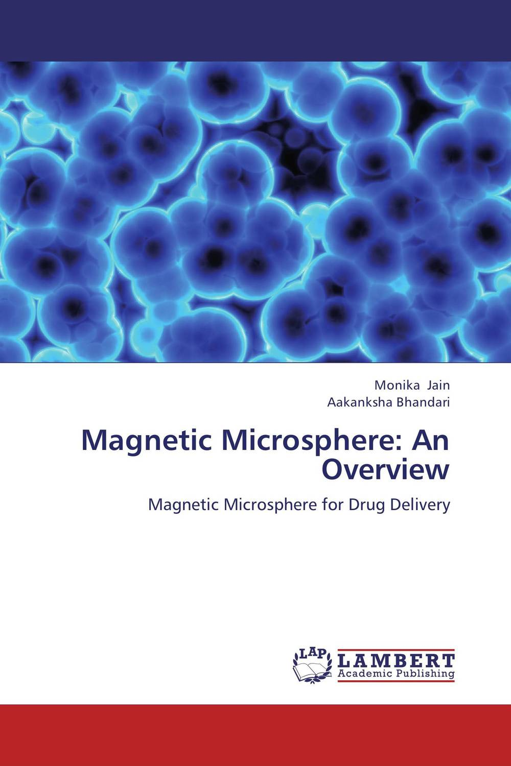 Magnetic Microsphere: An Overview overview of carcinoma breast an indian prespective