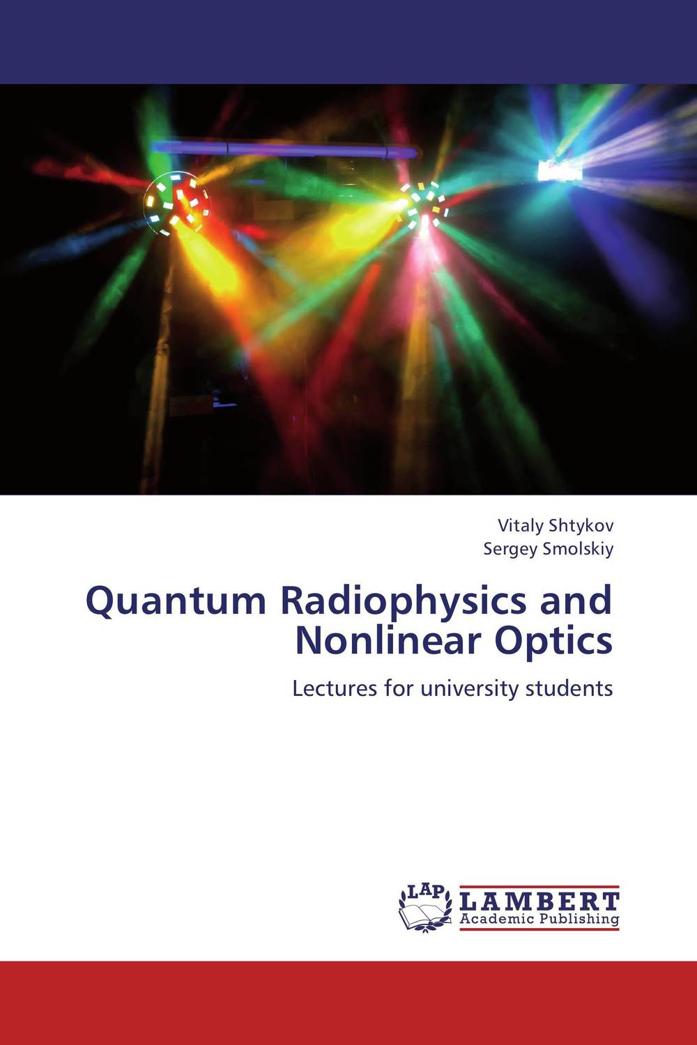 Quantum Radiophysics and Nonlinear Optics quantum field theory and the standard model