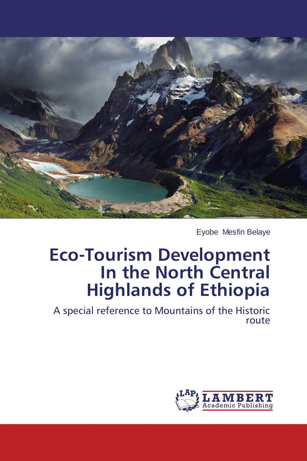 Eco-Tourism Development In the North Central Highlands of Ethiopia olorunfemi samuel oluwaseyi tourism development in nigeria