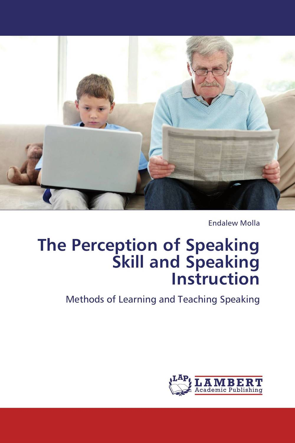 The Perception of Speaking Skill and Speaking Instruction skill wars