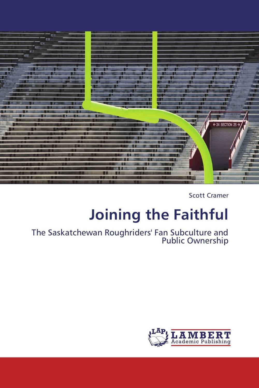 Joining the Faithful