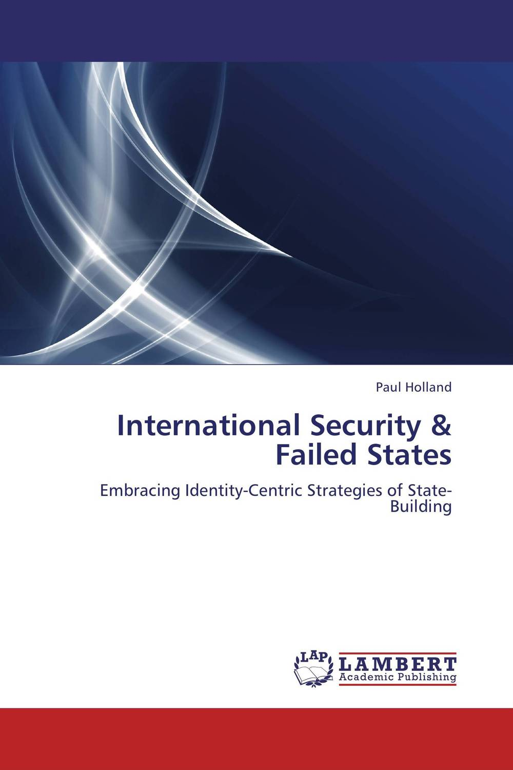 International Security & Failed States affair of state an
