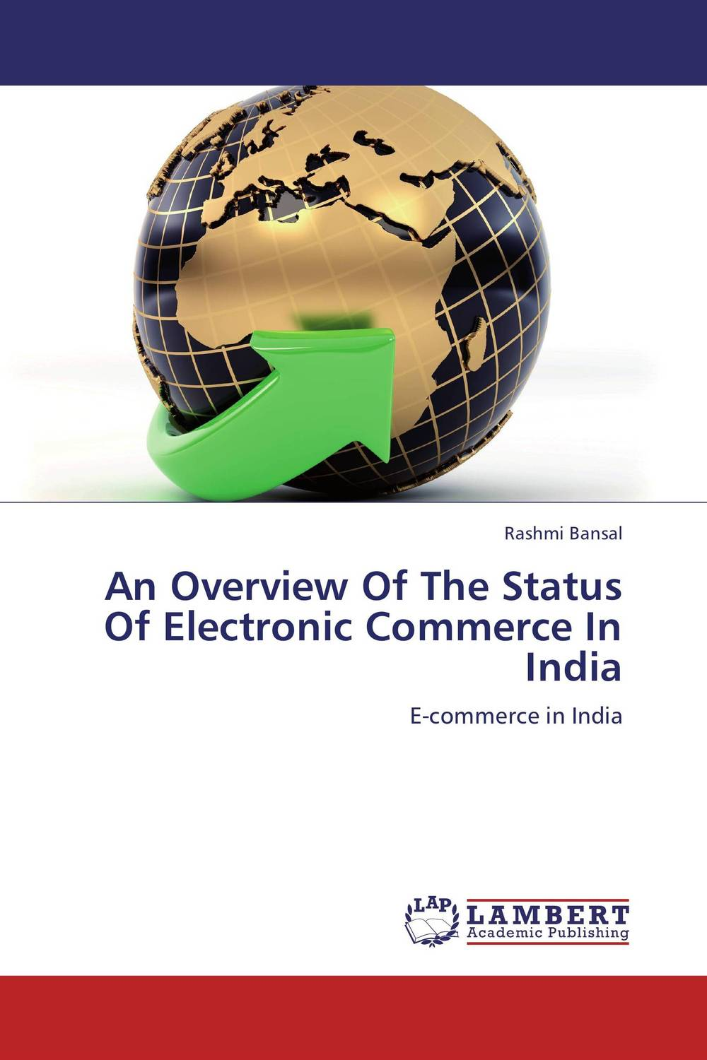 An Overview Of The Status Of Electronic Commerce In India