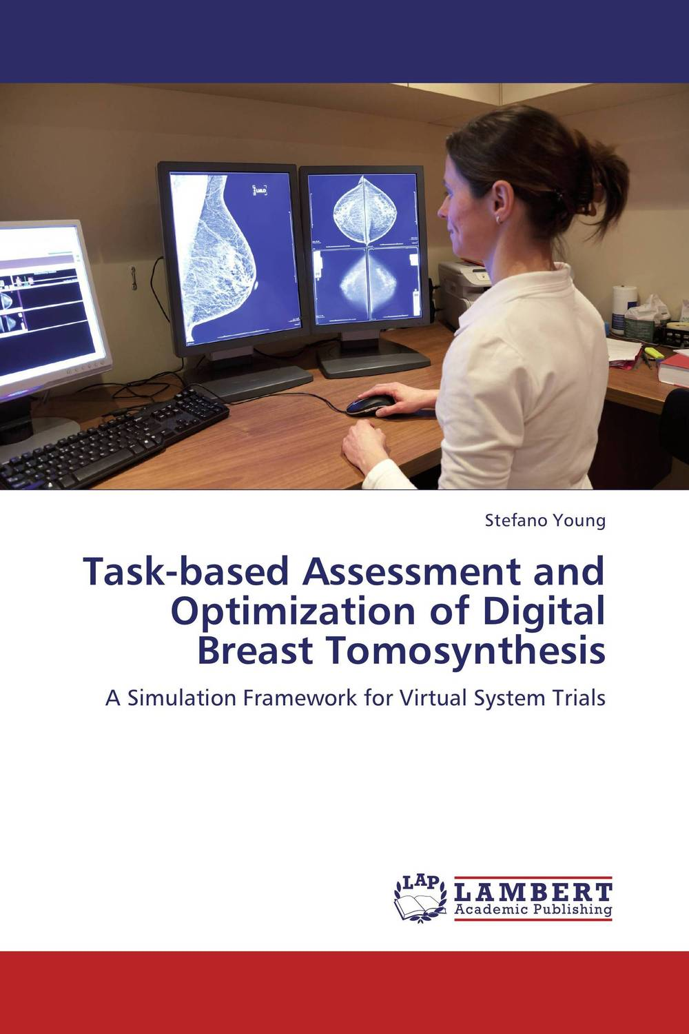 Task-based Assessment and Optimization of Digital Breast Tomosynthesis clustering and optimization based image segmentation techniques