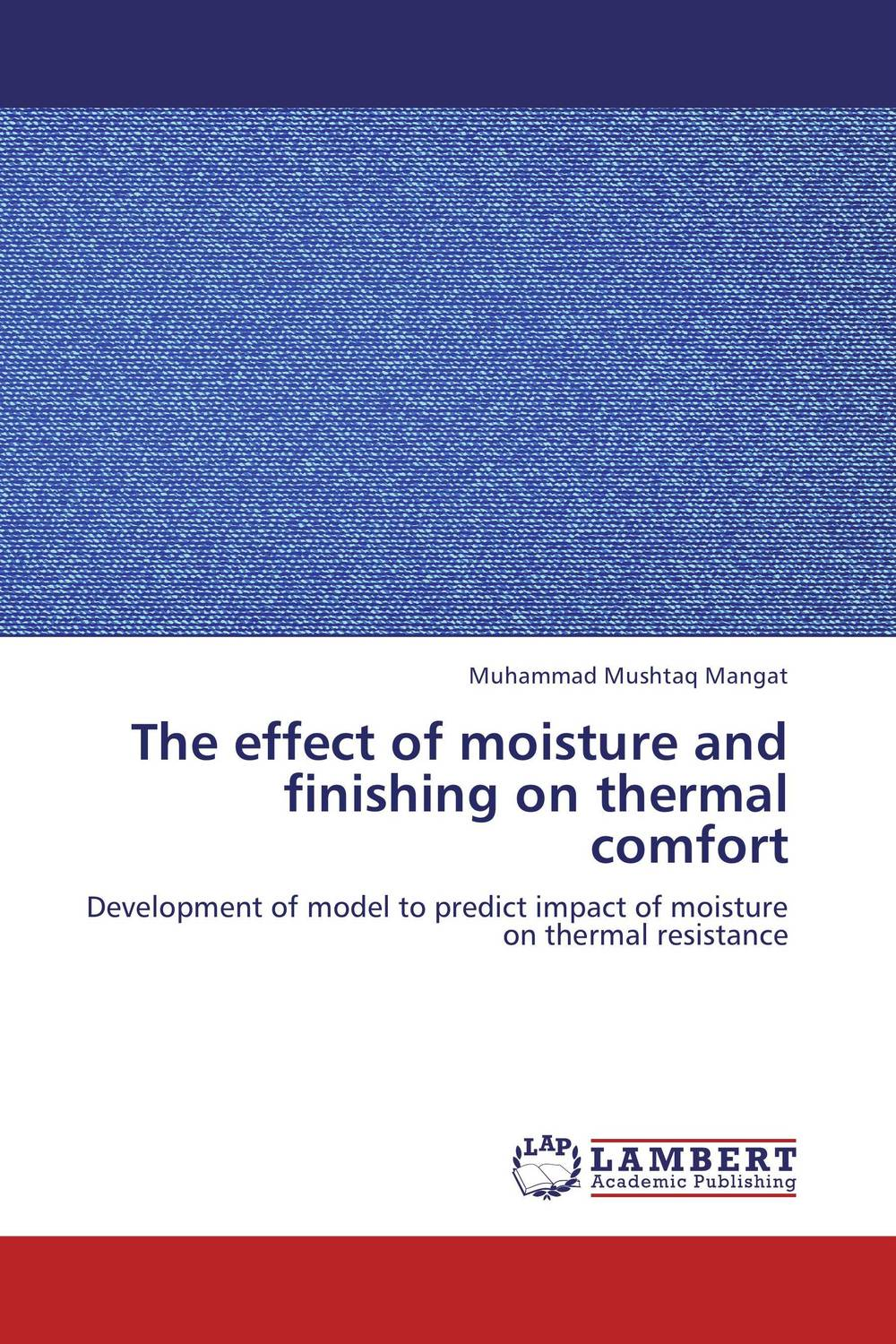 The effect of moisture and finishing on thermal comfort anupam khanna effect of thermal gradient on vibrations of tapered plates