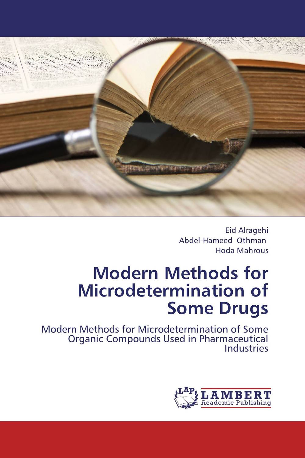 Modern Methods for Microdetermination of Some Drugs belousov a security features of banknotes and other documents methods of authentication manual денежные билеты бланки ценных бумаг и документов