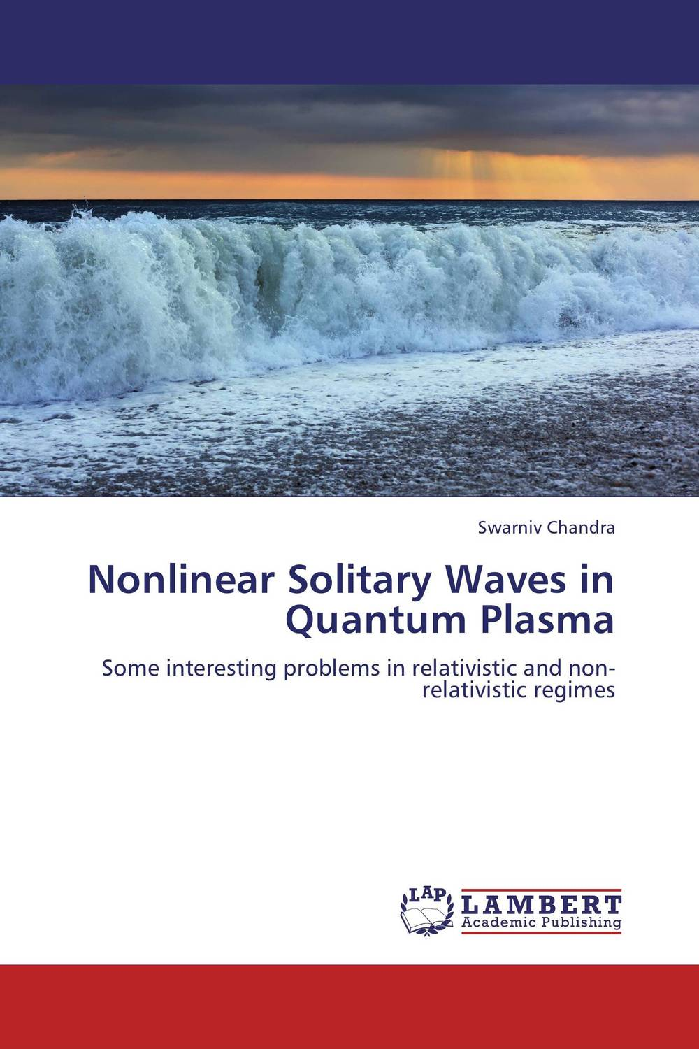Nonlinear Solitary Waves in Quantum Plasma text book of plasma physics