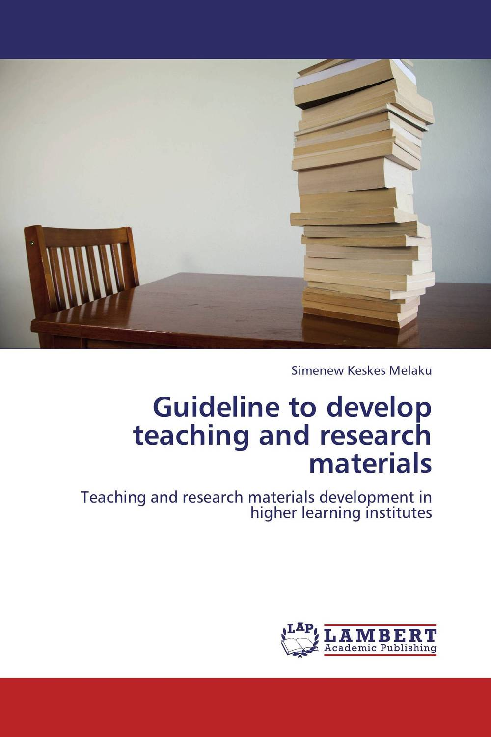 Guideline to develop teaching and research materials