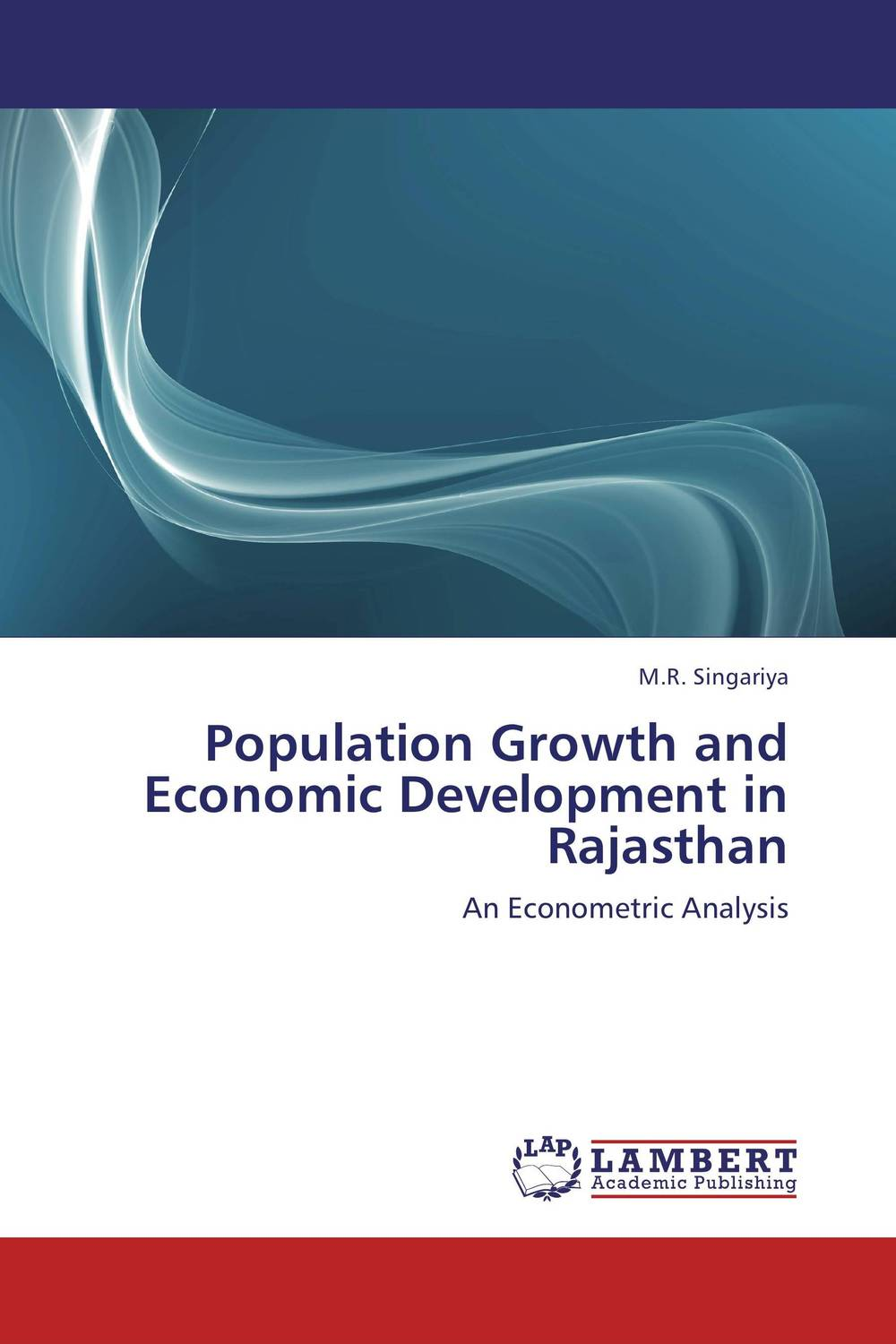 Population Growth and Economic Development in Rajasthan wu xiaoqiu chinese securities companies an analysis of economic growth financial structure transformation and future development
