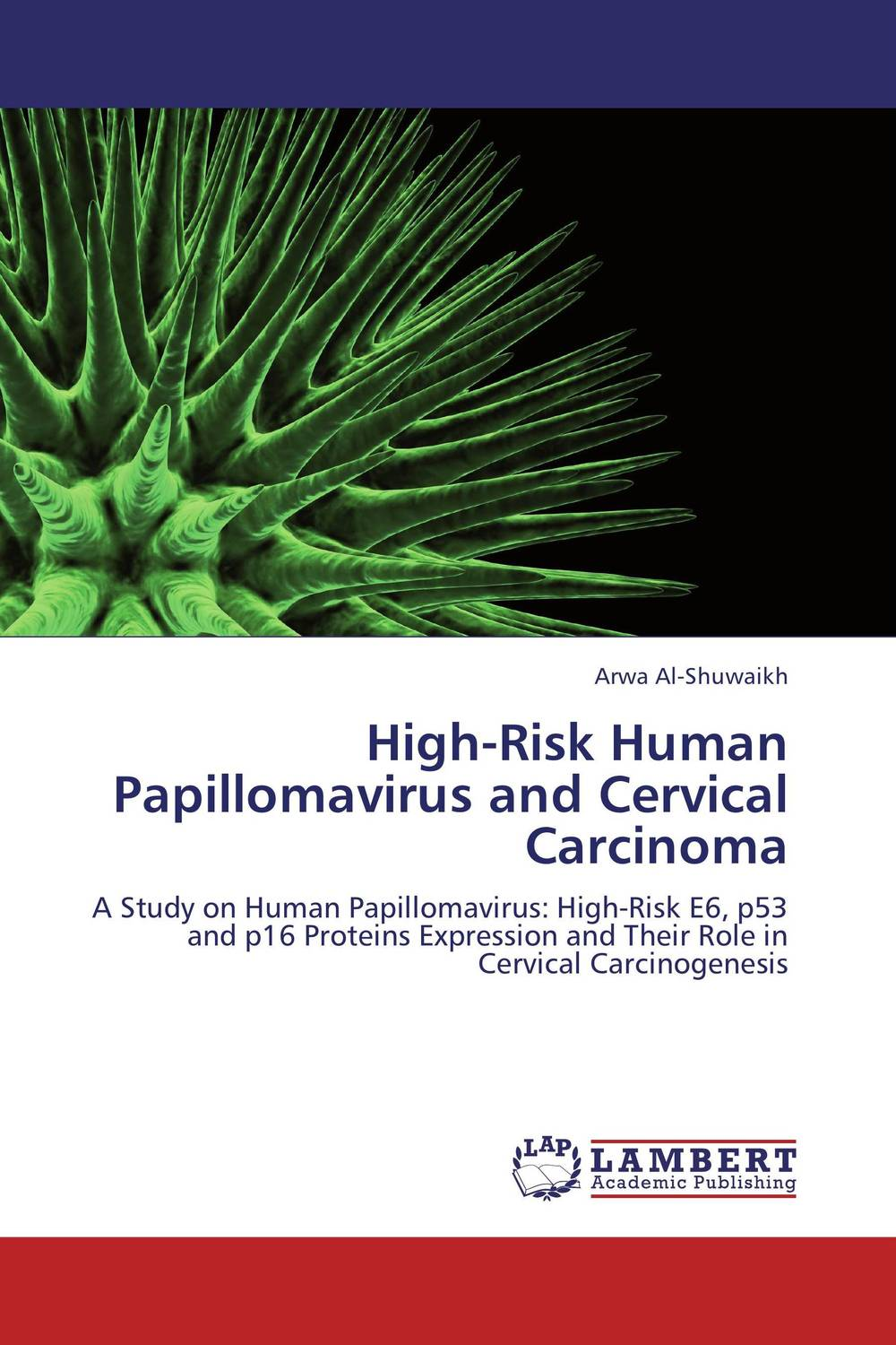 High-Risk Human Papillomavirus and Cervical Carcinoma late stage diagnosis of cervical cancer