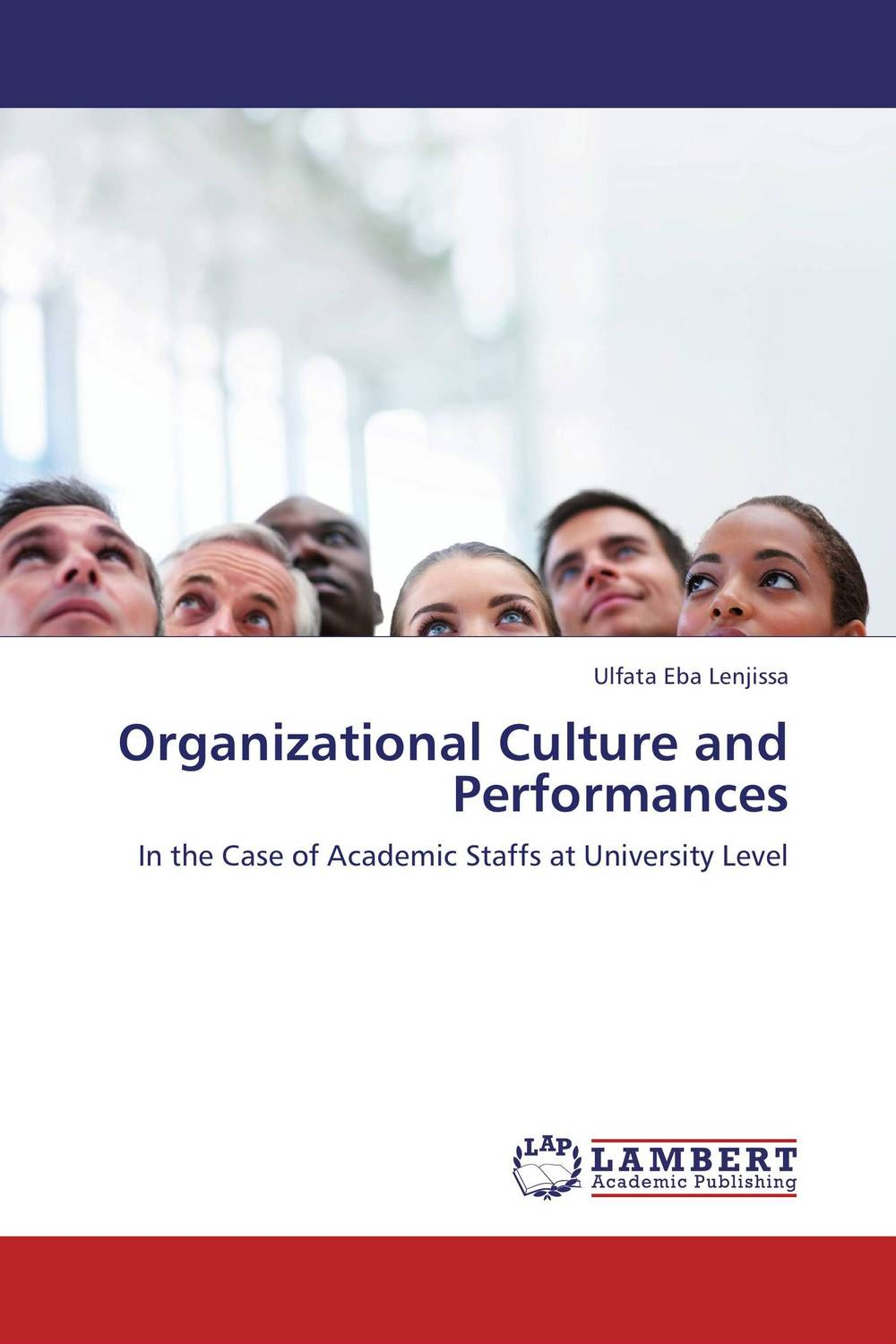 Organizational Culture and  Performances organizational culture and employee retention