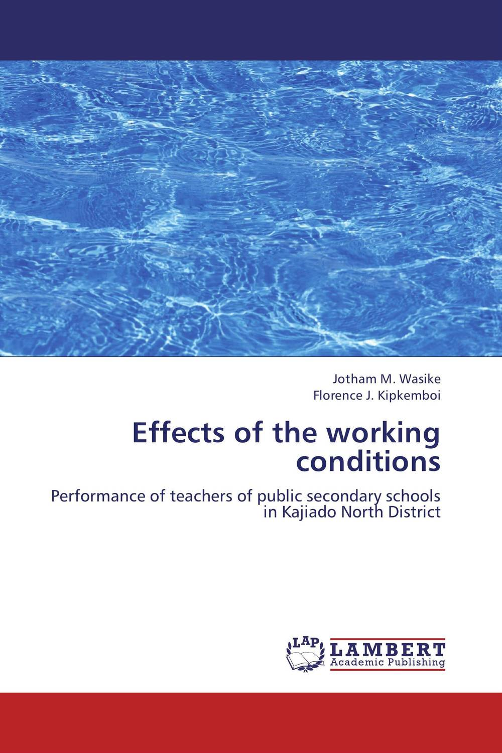 Effects of the working conditions predictive validity of kcpe performance on kcse performance