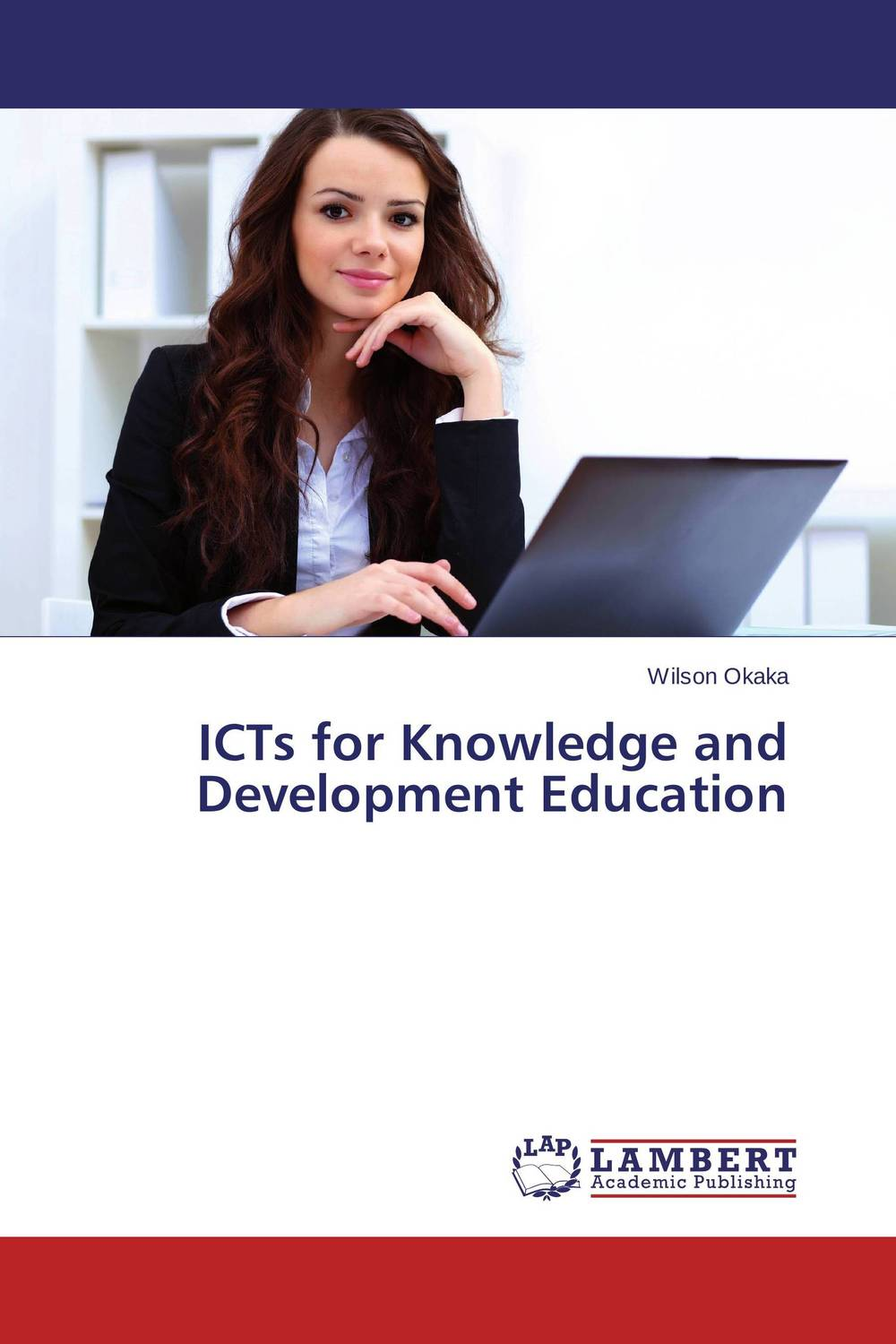 ICTs for Knowledge and Development Education icts and development
