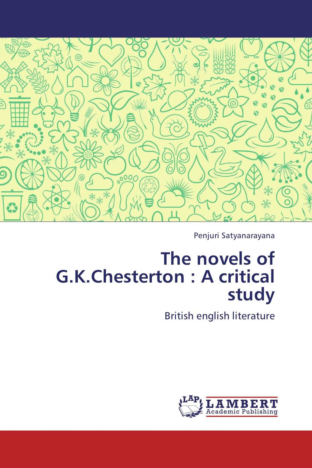 The novels of G.K.Chesterton : A critical study цена и фото