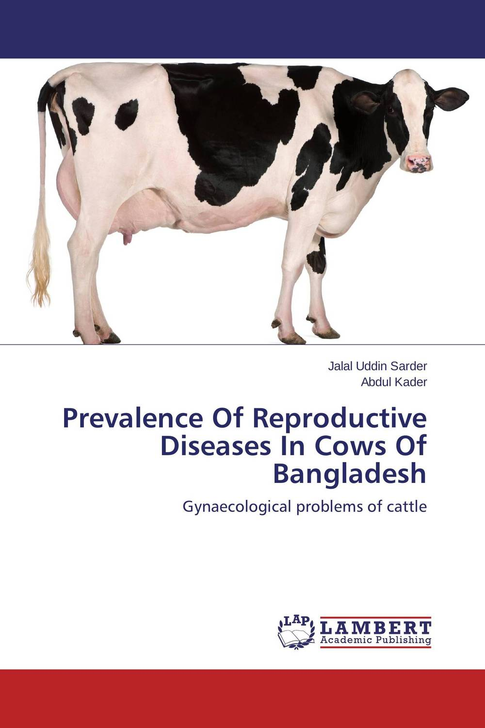 Prevalence Of Reproductive Diseases In Cows Of Bangladesh claw disorders in dairy cows under smallholder zero grazing units