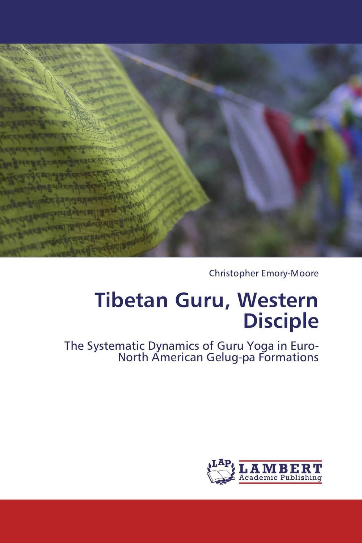 Tibetan Guru, Western Disciple