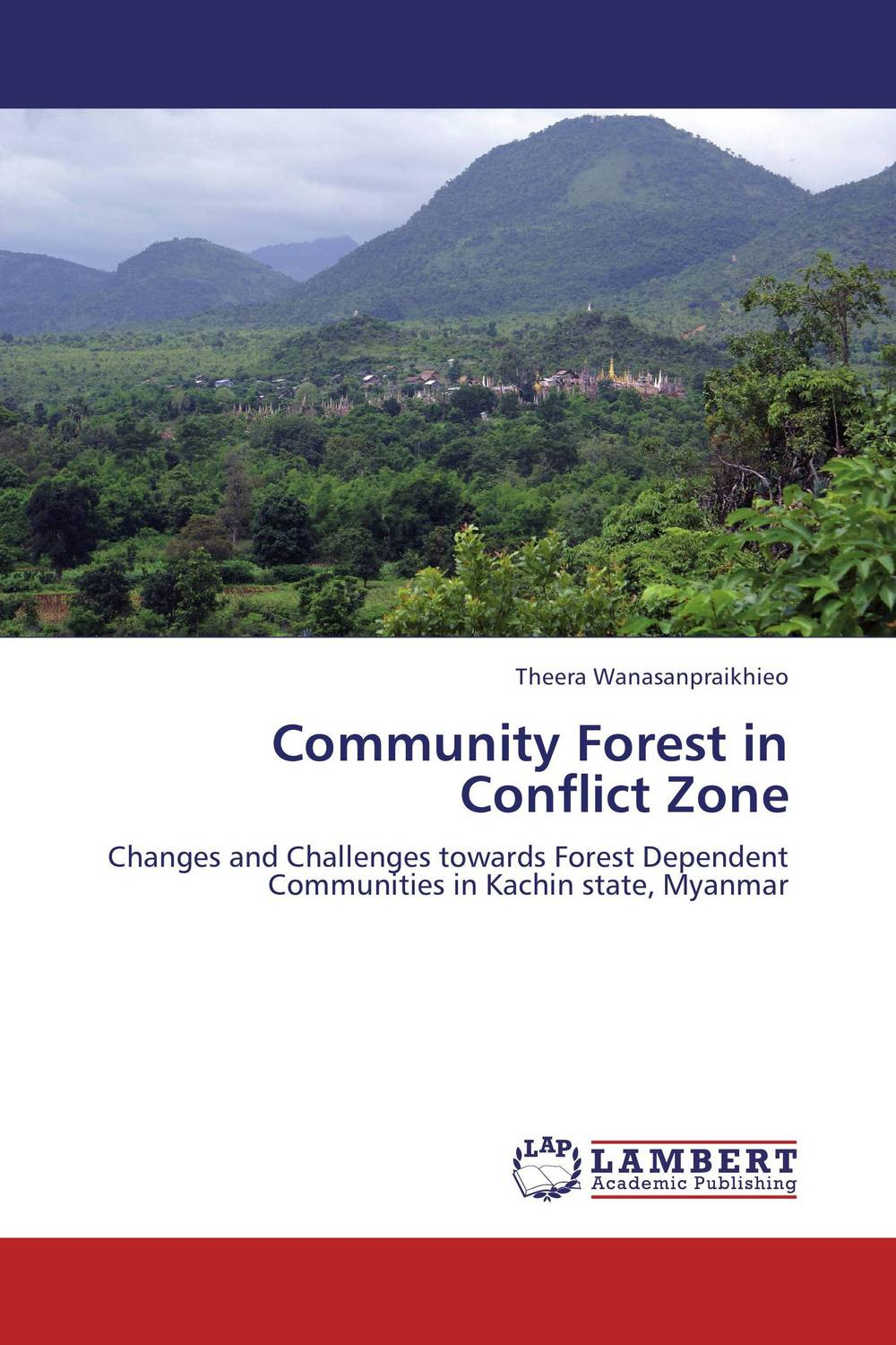 Community Forest in Conflict Zone forest utilization by local communities in sinharaja rain forest