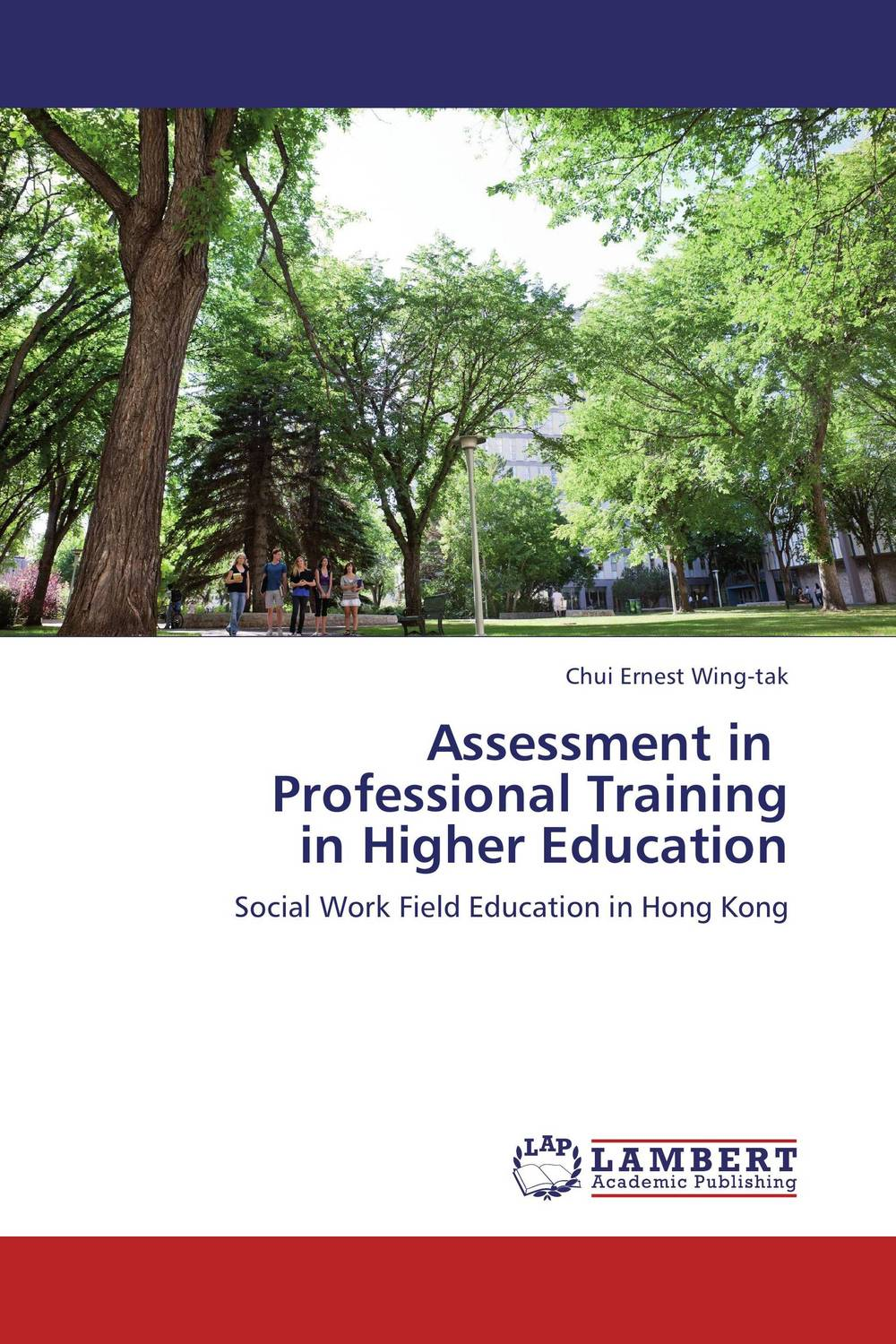 Assessment in   Professional Training  in Higher Education performance evaluation of buildings in higher educational institutions