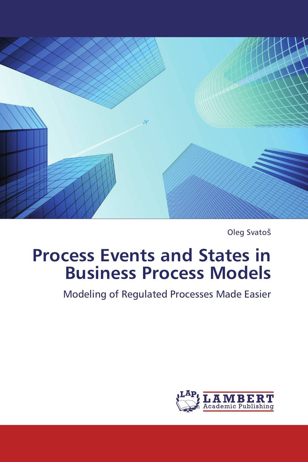 Process Events and States in Business Process Models introduction to the languages of the world