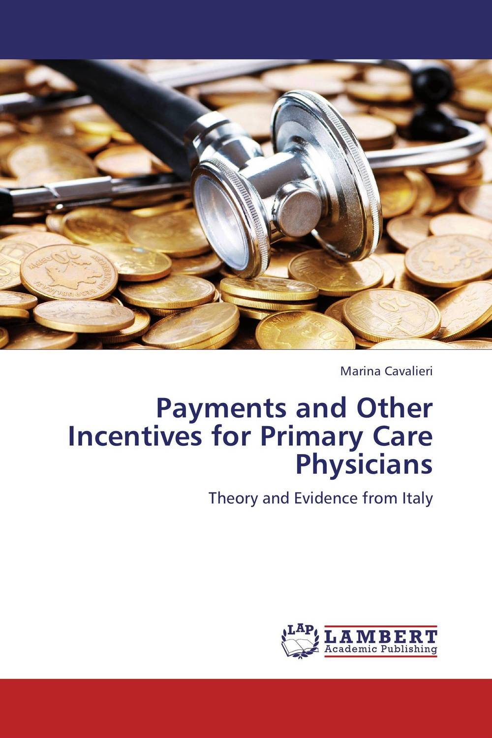 Payments and Other Incentives for Primary Care Physicians jimmy evens equitable life payments bill