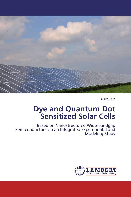 Dye and Quantum Dot Sensitized Solar Cells