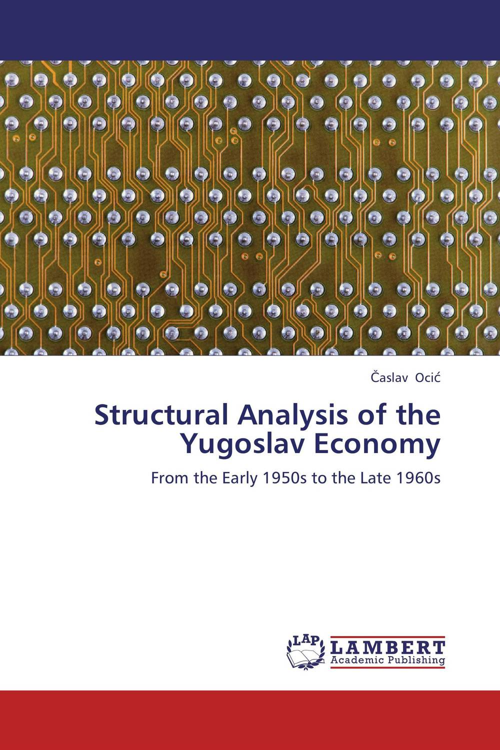 Structural Analysis of the Yugoslav Economy addison wiggin endless money the moral hazards of socialism