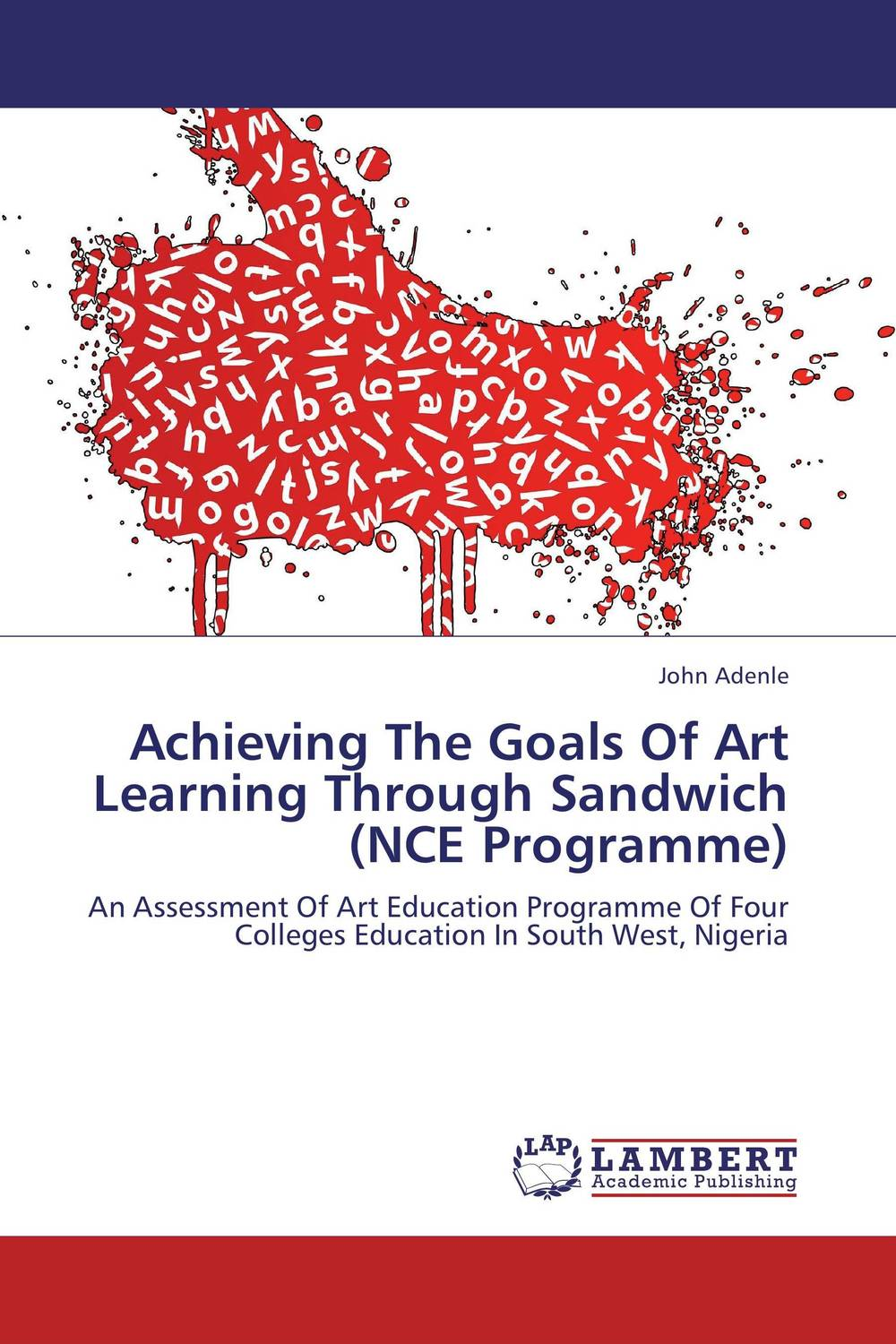 Achieving The Goals Of Art Learning Through Sandwich (NCE Programme)