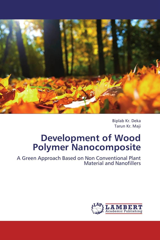 Development of Wood Polymer Nanocomposite