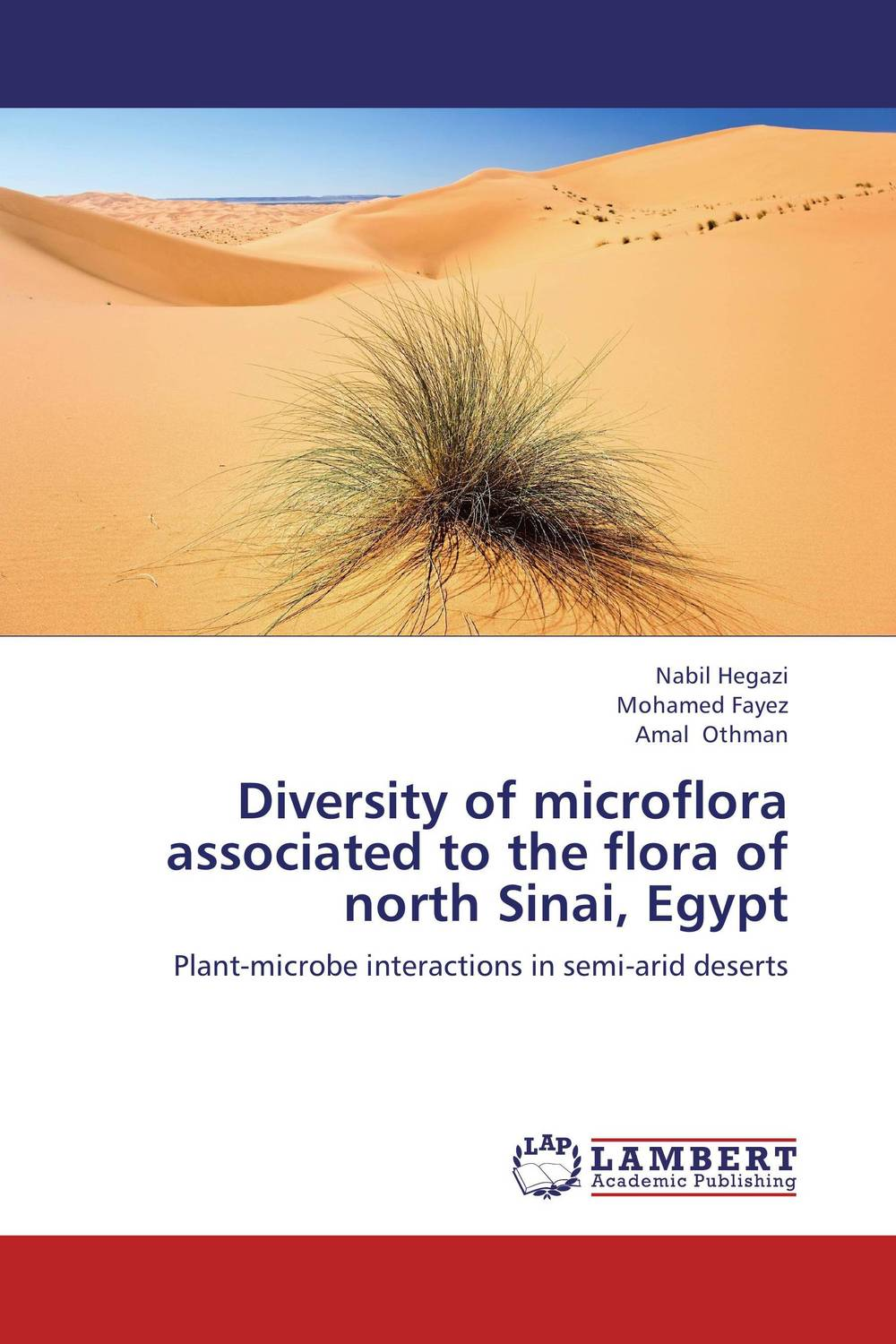 Diversity of microflora associated to the flora of north Sinai, Egypt root and canal morphology of third molar