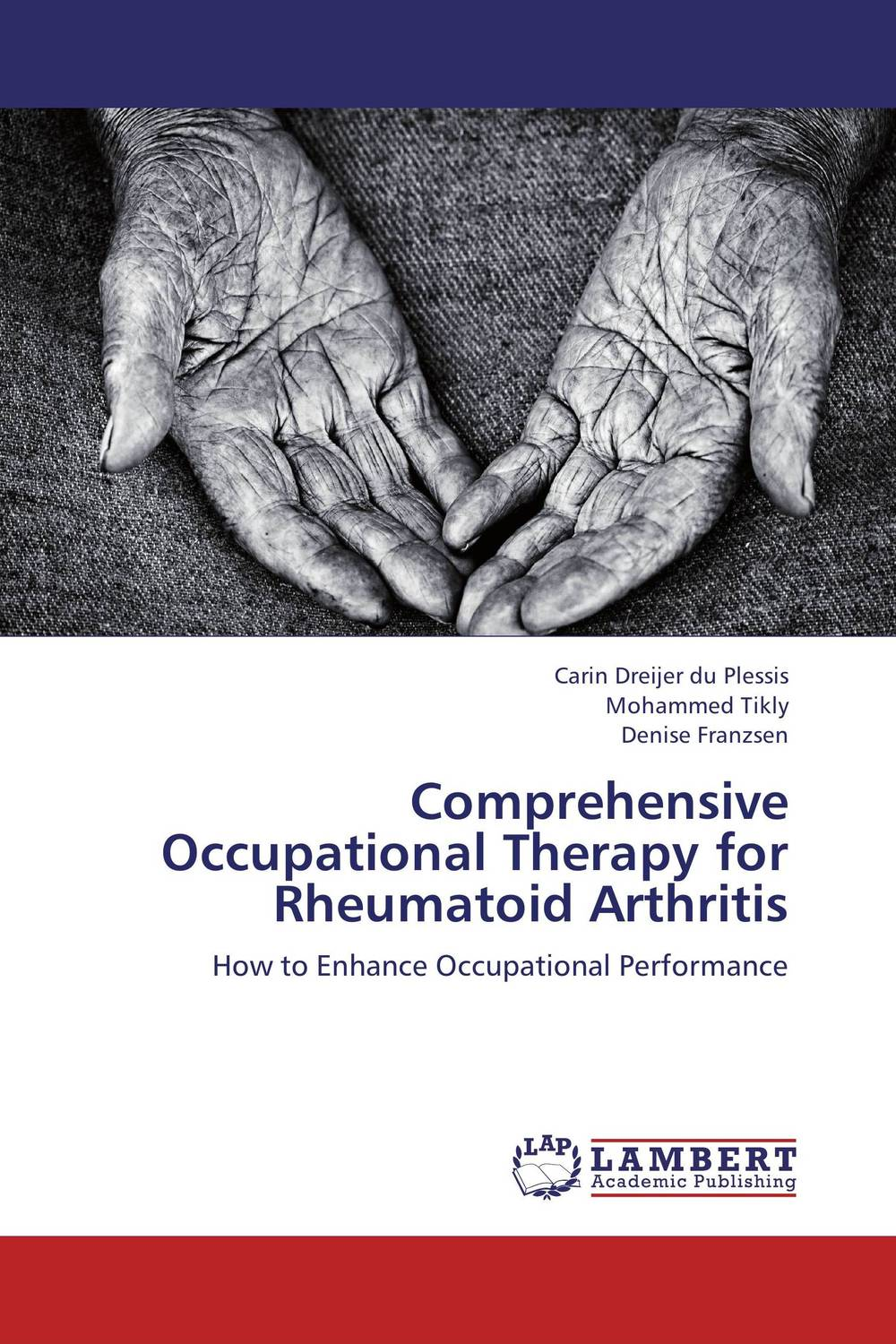 Comprehensive Occupational Therapy for Rheumatoid Arthritis new techniques for early diagnosis of rheumatoid arthritis