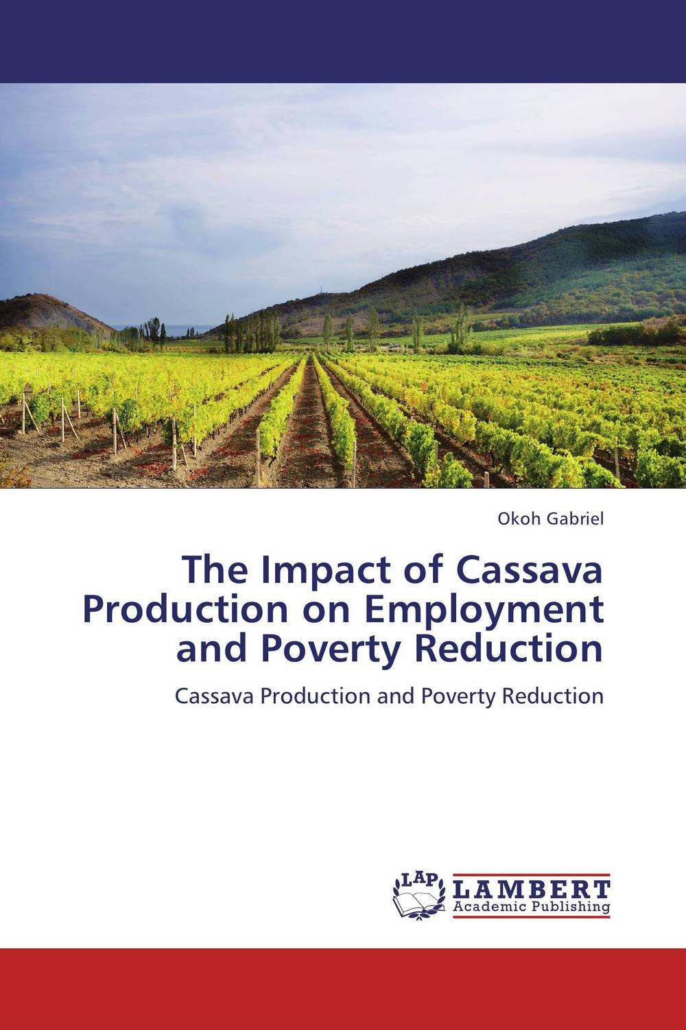 The Impact of Cassava Production on Employment and Poverty Reduction impact of globalization on production and export of turmeric in india