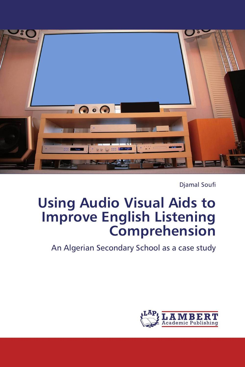 Using Audio Visual Aids to Improve English Listening Comprehension the use of song lyrics in teaching english tenses