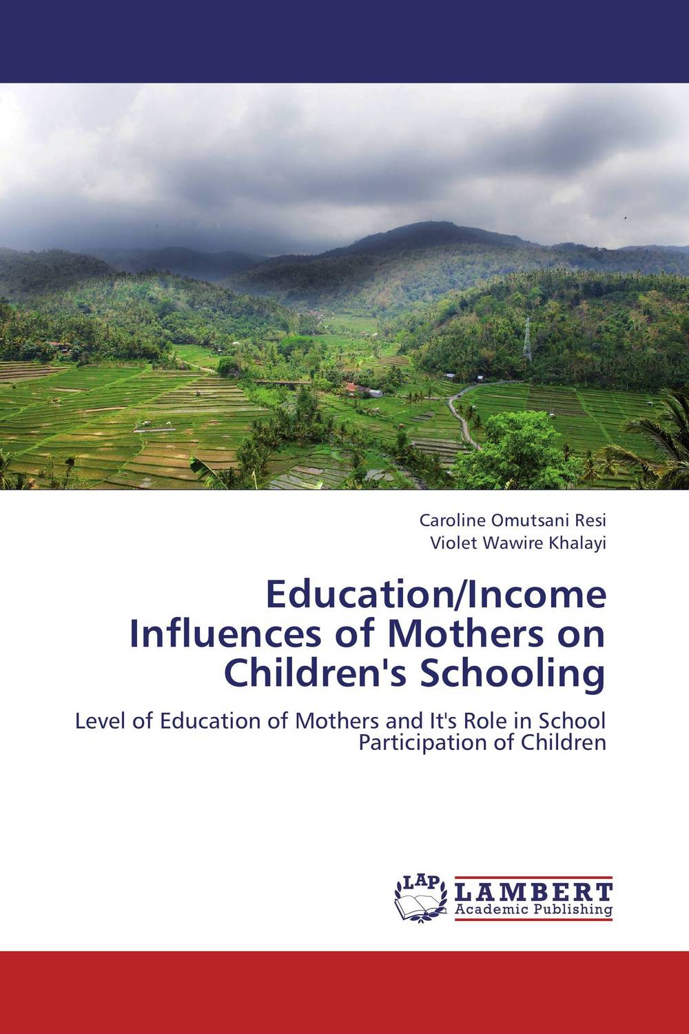 Education/Income Influences of Mothers on Children's Schooling education of vulnerable children