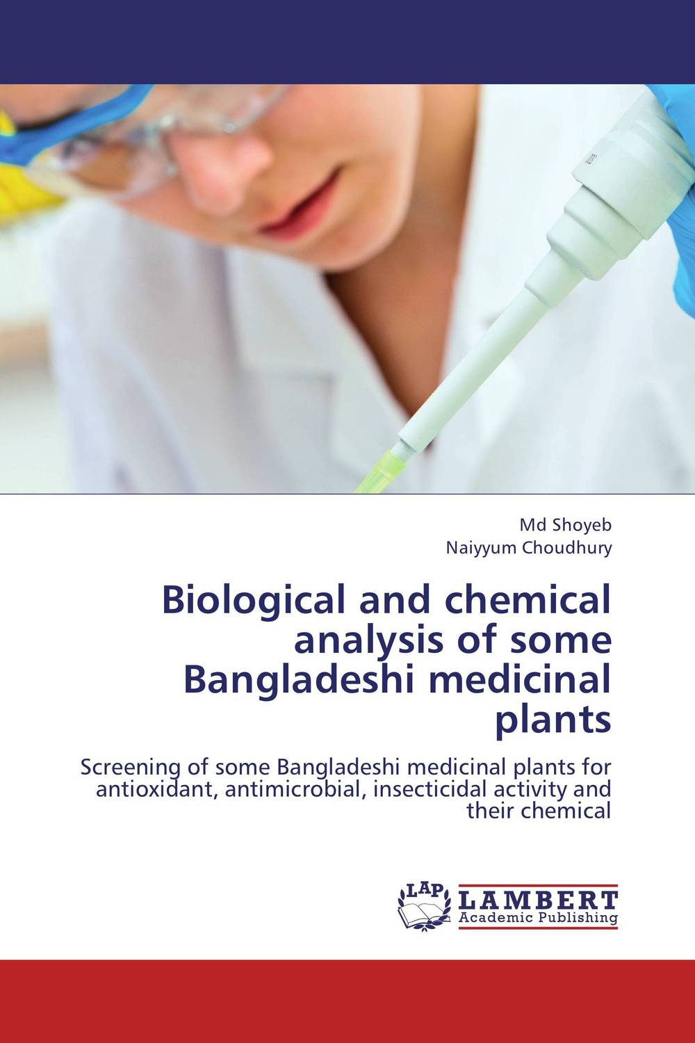 Biological and chemical analysis of some Bangladeshi medicinal plants sampling and analysis of environmental chemical pollutants a complete guide