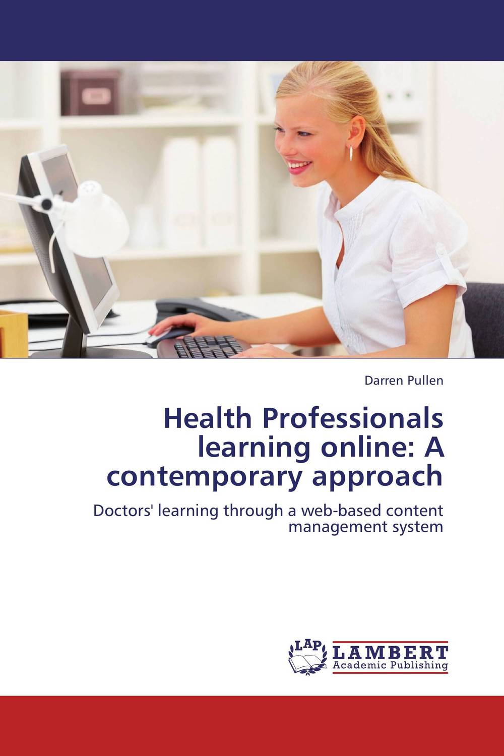 Health Professionals learning online: A contemporary approach eve online где learning