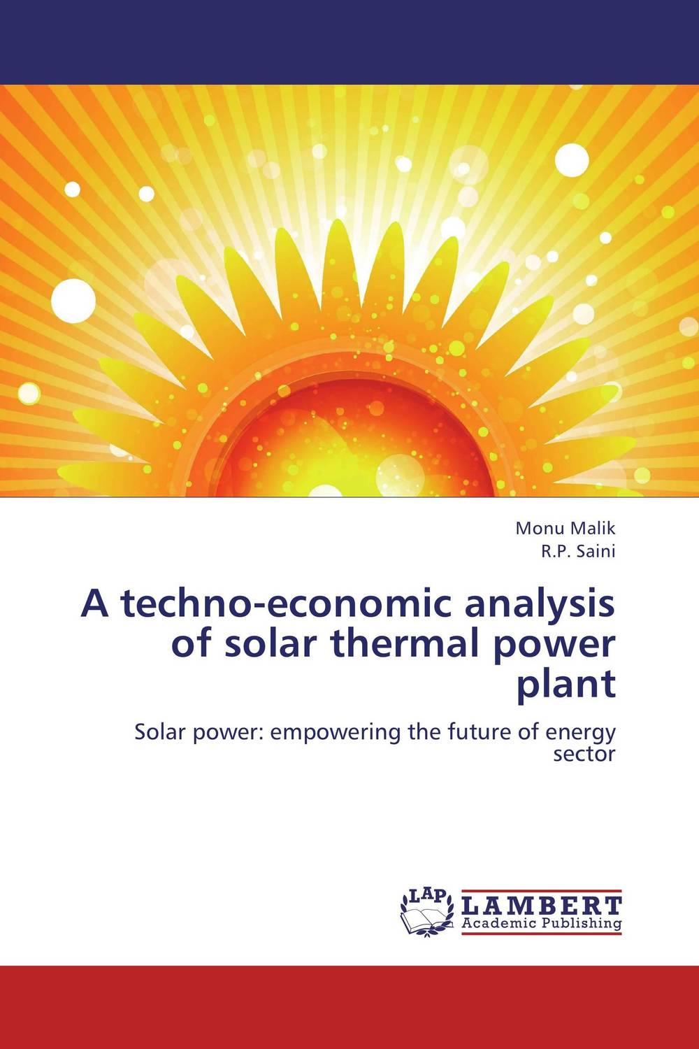 A techno-economic analysis of solar thermal power plant arun bhagat ashutosh chavan and yatiraj kamble solar drying technology