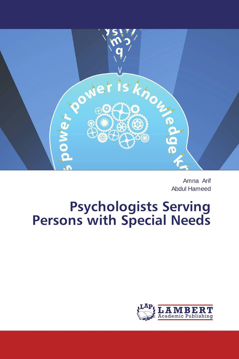 Psychologists Serving Persons with Special Needs hafiz ghulam abbas special persons needs special rights