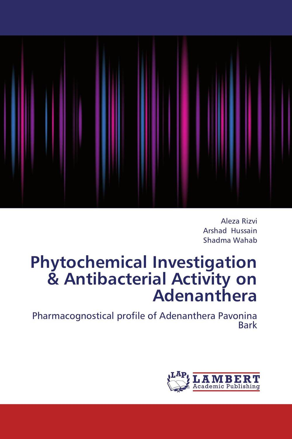 Phytochemical Investigation & Antibacterial Activity on Adenanthera phytochemical investigation