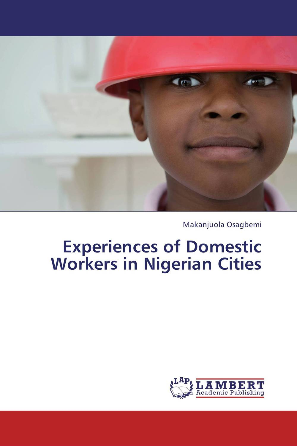Experiences of Domestic Workers in Nigerian Cities working with abused children