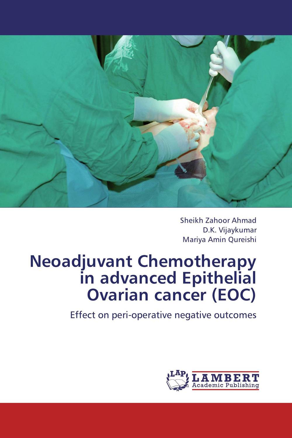 Neoadjuvant Chemotherapy in advanced Epithelial Ovarian cancer (EOC) the operative