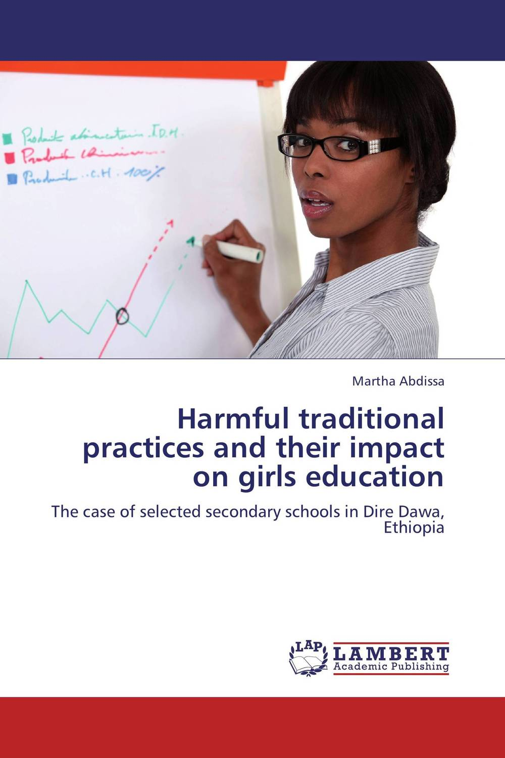 Harmful traditional practices and their impact on girls education theodore boone the abduction