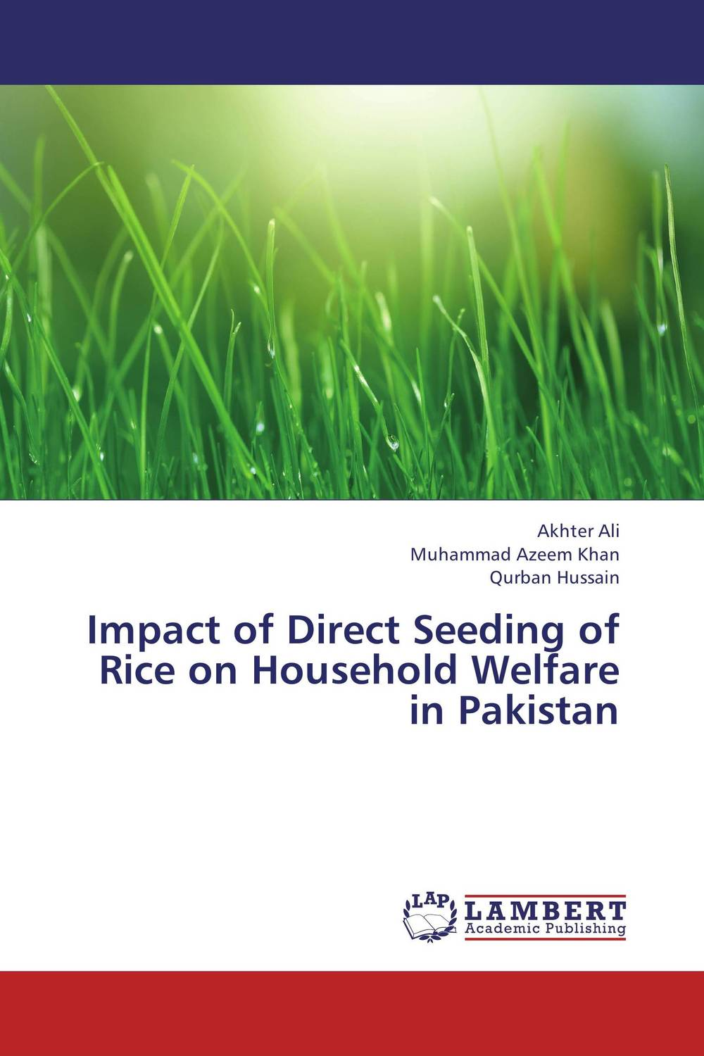 Impact of Direct Seeding of Rice on Household Welfare in Pakistan zero tillage technology in rice wheat cropping system of pakistan